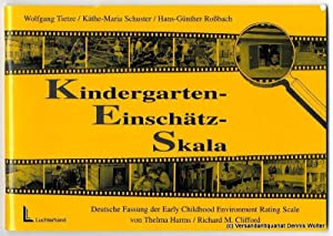 Kindergarten-Einschätz-Skala : (KES) ; deutsche Fassung der Early childhood environment rating sc...