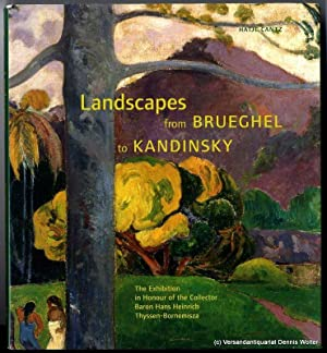 Landscapes from Brueghel to Kandinsky : the: Frings, Jutta [Hrsg.]