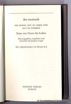 Ars moriendi : die Kunst, gut zu: Laager, Jacques [Hrsg.]