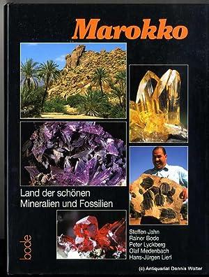 Marokko : Land der schönen Mineralien und: Jahn, Steffen ;