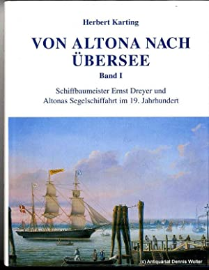 Von Altona nach Übersee Bd. 1., Schiffbaumeister: Karting, Herbert