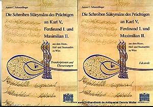 Die Schreiben Süleymans des Prächtigen an Karl: Schaendlinger, Anton C.