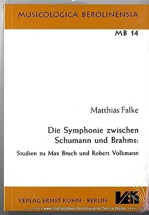 Die Symphonie zwischen Schumann und Brahms : Falke, Matthias
