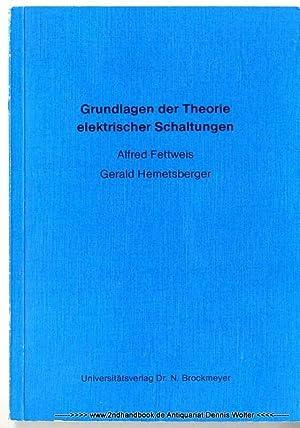 9783883399751: Grundlagen der Theorie elektrischer Schaltungen ...