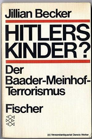 Hitler's Kinder? : Der Baader-Meinhof-Terrorismus: Becker, Jillian