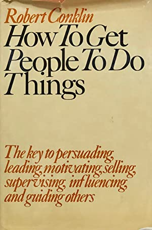 How To Get People To Do Things