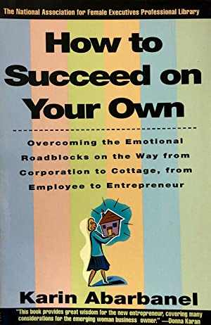 How To Succeed On Your Own