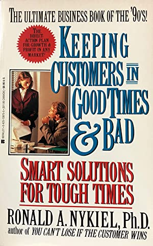 Keeping Customers In Good Times & Bad