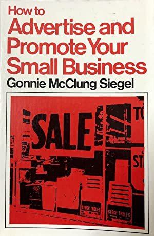How To Advertise and Promote Your Small Business