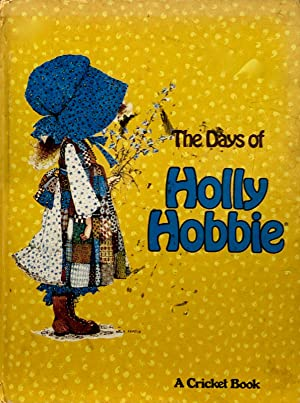 The Days Of Holly Hobbie