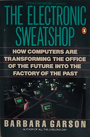 The Electronic Sweatshop