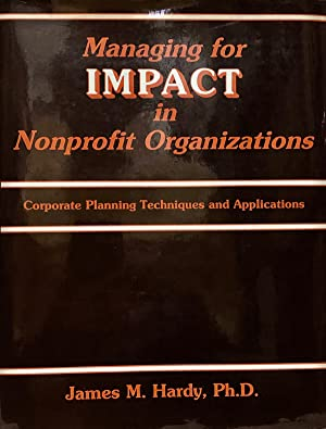 Managing For Impact in Nonprofit Organizations