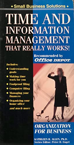 Time and Information Management That Really Works!