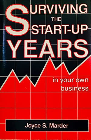 Surviving The Start-Up Years In Your Own Business