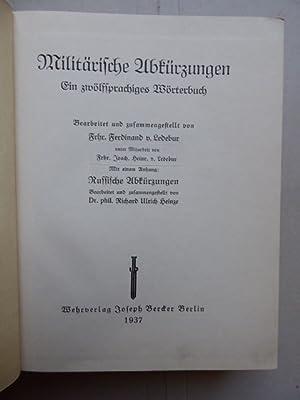 Militärische Abkürzungen. Ein zwölfsprachiges Wörterbuch. Bearbeitet und: Ledebur, Freiherr Ferdinand