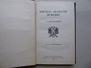 Thomas Francois Burgers. A Biography. By Dr. S. P. Engelbrecht.