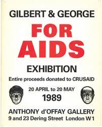 Gilbert & George. For Aids Exhibition -: GILBERT & GEORGE.: