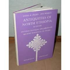 Antiquities of North Ethiopia. A Guide. Second Edition enlarged by recent findings in Tigre.