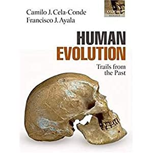 Human Evolution: Trails from the Past.: CELA-CONDE Camilo J.
