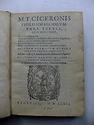 M.T. Ciceronis Philosophicorum pars tertia, quae continet,: Marcus Tullius Cicero