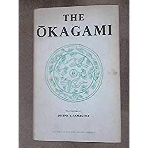The Okagami. A japanese historical tale.