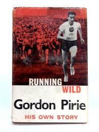 Running wild. His own Story.: PIRIE, Gordon: