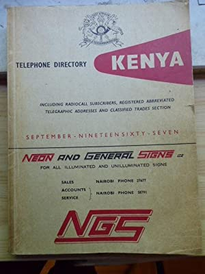 Telephone Directory Kenya. September nineteen sixty-seven (1967). Including Radiocall Subscribers...