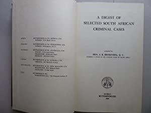 A Digest of selected South African criminal cases. Compiled by Hon J. R. Brokensha Q. C. formerly...