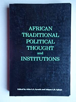 African traditional political thought and institutions. Centre for Black and African Arts and Civ...