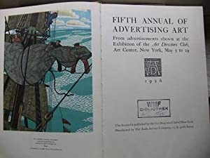 Fifth Annual of Advertising Art. From advertisements shown at the Exhibition of the Art Directors...