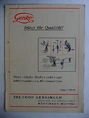 Neuzeitliche Bohrwerke, Schleifmaschinen u. Kleinmaschinen.: GENKINGER Theodor MASCHINENFABRIK