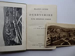 Black's Guide to Derbyshire with Sherwood Forest. Edited by A. R. Moncrieff. Eighteenth Edition.