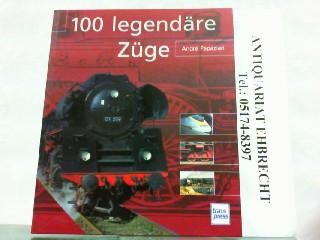 100 legendäre Züge. - Papazian, Andre