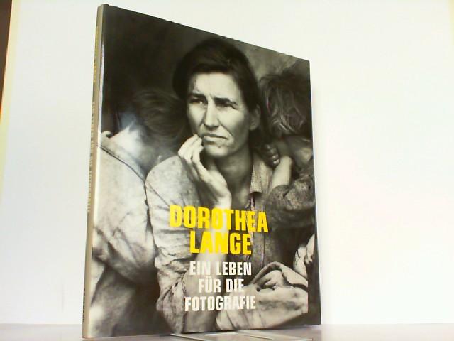 Ein Leben für die Fotografie.: Lange, Dorothea und