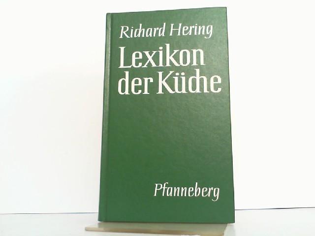 lexikon der kueche von richard hering - zvab - Herings Lexikon Der Küche