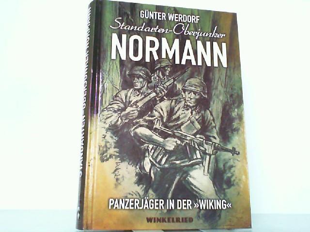 """Standarten-Oberjunker Normann - Panzerjäger in der """"Wiking"""".: Werdorf, Günter:"""