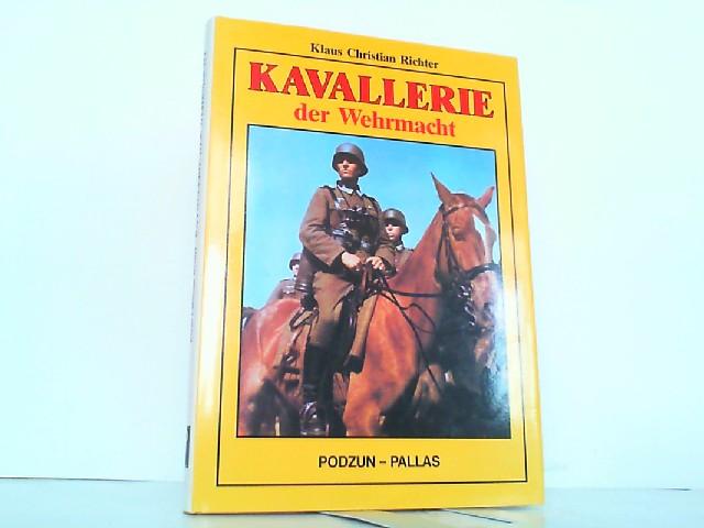 Kavallerie der Wehrmacht.: Richter, Klaus Christian: