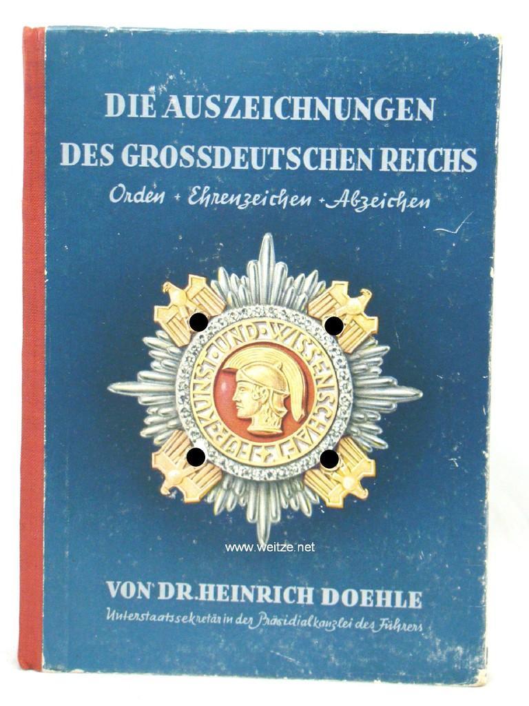 Die Auszeichnungen des Großdeutschen Reiches - Orden: Doehle, Dr. H.,: