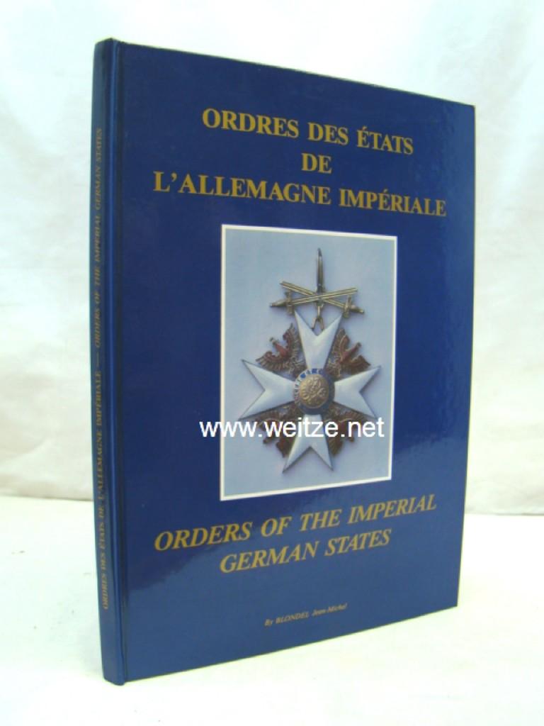 Ordres des Etats De L'Allemagne Imperiale -: Blondel, J.-M.,: