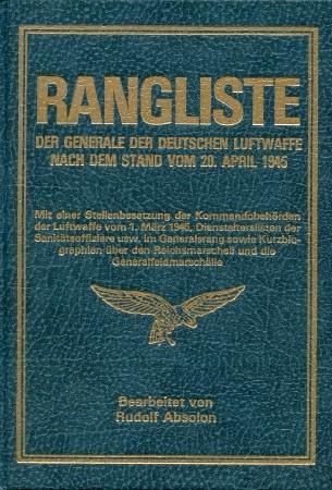 Rangliste der Generale der Deutschen Luftwaffe nach: Absolon, Rudolf:
