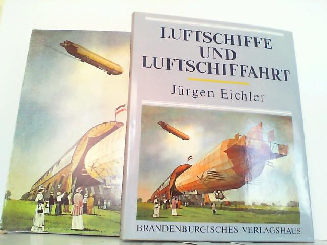 Luftschiffe und Luftschiffahrt.: Eichler, Jürgen: