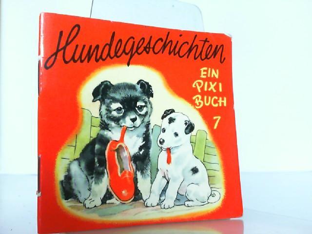 Ein PIXI Buch 7 : Hundegeschichten.: Backhouse: