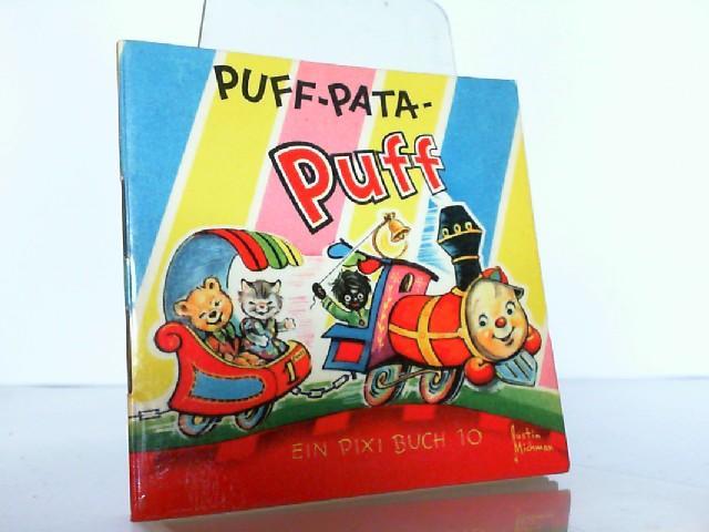 Ein PIXI Buch 10 : Puff-Pata-Puff.: PIXI: