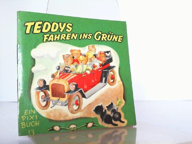 Ein PIXI Buch 13 : Teddys fahren: PIXI: