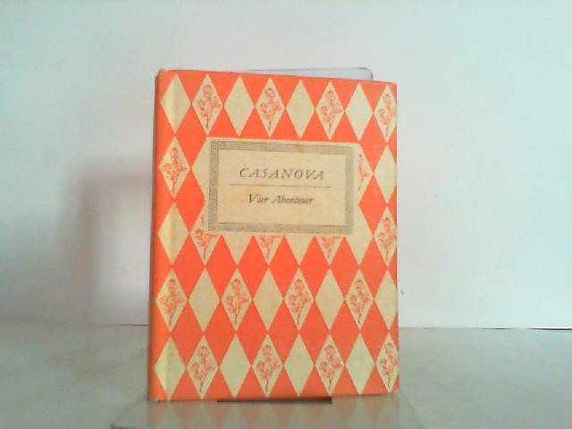 Vier Abenteuer mit fünf farbigen Handlithographien von: Casanova, Giacomo: