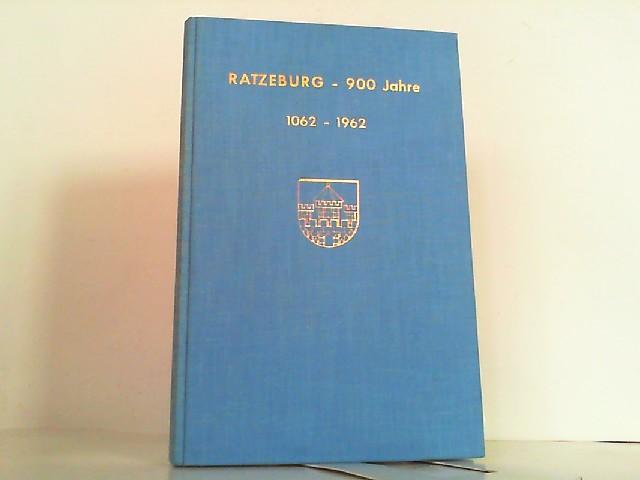Ratzeburg - 900 Jahre. 1062 - 1962.: Langenheim, Kurt und