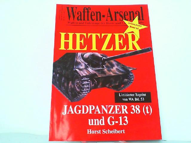 Waffen-Arsenal. Highlight Band 14: Hetzer Jagdpanzer 38: Scheibert: