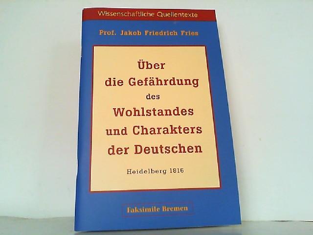 Über die Gefährdung des Wohlstandes und Charakters: Fries, Jakob Friedrich: