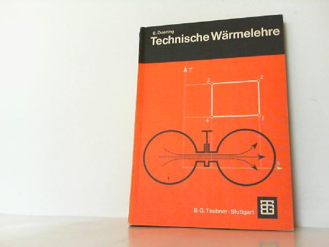 Technische Wärmelehre.: Doering, Ernst: