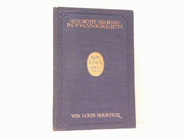 Geschichte der Kunst in Frankreich.: Hourtico, Louis: